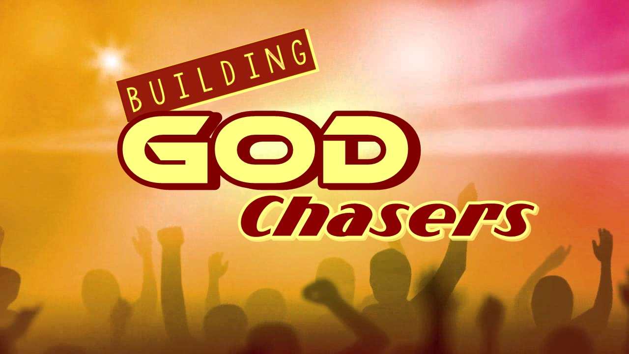 BUILDING GOD CHASERS