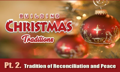 Tradition of Reconciliation and Peace
